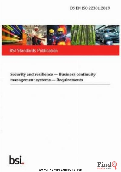 Download BS ISO 22301:2019 Security And Resilience — Business Continuity Management Systems — Requirements PDF or Ebook ePub For Free with Find Popular Books