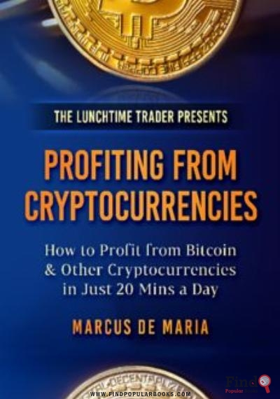 Download A Beginner's Guide to Profiting from Cryptocurrencies PDF or Ebook ePub For Free with Find Popular Books