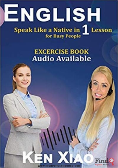 English Speak Like a Native in 1 Lesson for Busy People